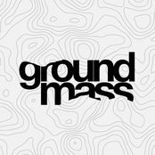 ground mass music