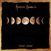 American Aquarium: Things Change