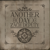Zach Deputy: Another Day