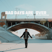 Dem Atlas: Bad Days Are Over (feat. Atmosphere)