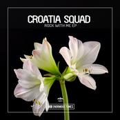 Croatia Squad: Rock with Me EP