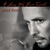 Paul Thorn: A Long Way From Tupelo