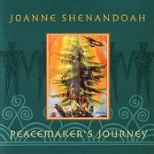 Joanne Shenandoah: Peacemaker's Journey