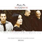 Maxximum - Pato Fú