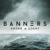 Banners: Shine A Light