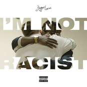 I'm Not Racist - Single