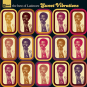 Latimore: Sweet Vibrations : The Best Of Latimore