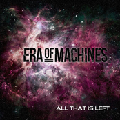 Era of Machines: All That Is Left