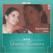 Kala Ramnath: Young Masters - Kala Ramnath