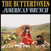 The Buttertones: American Brunch