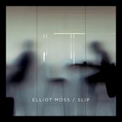 Elliot Moss: Slip