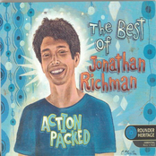 Jonathan Richman: Action Packed: The Best of Jonathan Richman
