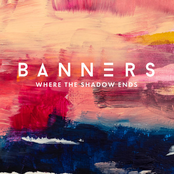 Banners: Where The Shadow Ends