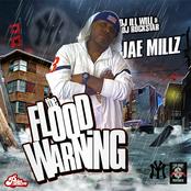 DJ Ill Will & DJ Rockstar Present Jae Millz (The Flood Warning)