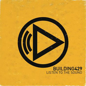 Building 429: Listen To The Sound