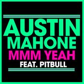 MMM Yeah (feat. Pitbull) - Single