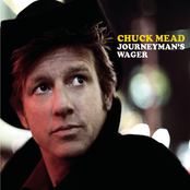 Chuck Mead: Journeyman's Wager