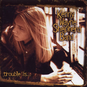 Kenny Wayne Shepard Band: Trouble Is...