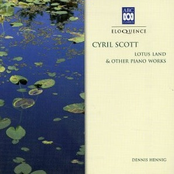Cyril Scott: Lotus Land & other piano works