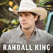 Randall King: Hey Cowgirl