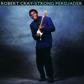 Robert Cray: Strong Persuader