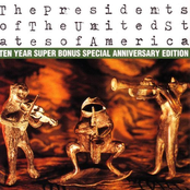 The Presidents Of The United States Of America (10 Year Anniversary Edition)