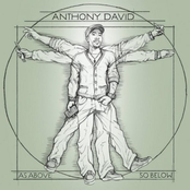 Anthony David: As Above So Below