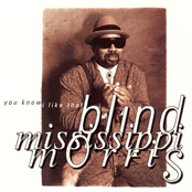 Blind Mississippi Morris: You Know I Like That