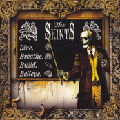 The Skints: Live, Breathe, Build, Believe