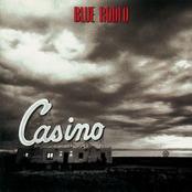 Blue Rodeo: Casino