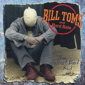 Bill Toms and Hard Rain: The West End Kid
