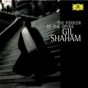 Gil Shaham: The Fiddler Of The Opera