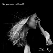 Chloe Foy: Oh You Are Not Well