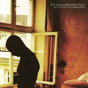 The Unaccompanied Voice: An A Capella Compilation