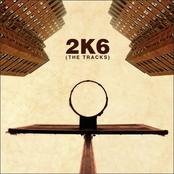 2K6: The Tracks