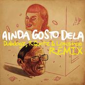 Ainda Gosto Dela (Dubdogz, RQntz & Lowsince Remix)