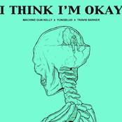 I Think I'm OKAY (with YUNGBLUD & Travis Barker)