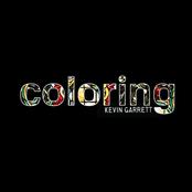 Kevin Garrett: Coloring