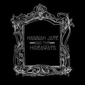 Hannah Jaye and The Hideaways: Hannah Jaye and the Hideaways