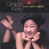 Grace Kelly: Every Road I Walked