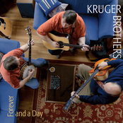 The Kruger Brothers: Forever and a Day