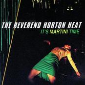 Reverend Horton Heat: It's Martini Time