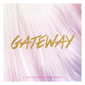 Gateway: A Compilation by Amanda Steele