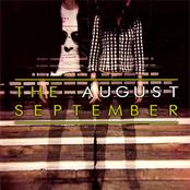 The August September