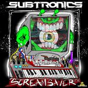 Subtronics: Scream Saver