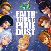 Disney Fairies: Faith, Trust and Pixie Dust