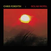 Chris Forsyth: Solar Motel