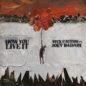 How You Live It (feat. Joey Bada$$) - Single