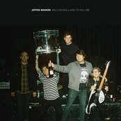 Album cover of Million Dollars to Kill Me, by Joyce Manor