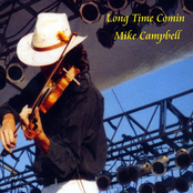 Mike Campbell: Long Time Comin